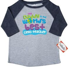 Inktastic World's Best Cello Teacher Daddy Toddler T-Shirt Child's Kids Baby Gift Teacher's Son Childs Like My Cute Occupation Apparel Is Occupations Tees. Child Preschooler Kid Clothing Hws, Size: 4T, Blue
