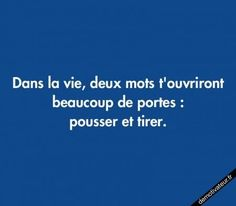 Quotes and inspiration about Life QUOTATION - Image : As the quote says - Description image drole - Dans la Door Quotes, All Quotes, Best Quotes, Life Quotes, Funny Office Pranks, Quote Citation, French Quotes, Laugh Out Loud, Wise Words