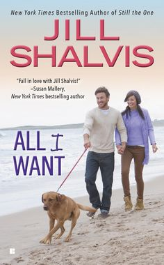 All I Want by Jill Shalvis -- a romantic tale from a New York Times bestselling author.