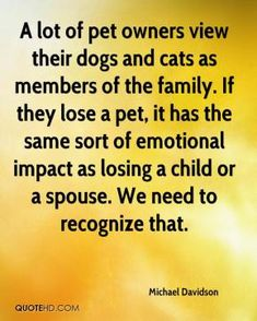 Trendy losing a pet quotes dogs cats Losing A Child, Losing A Pet, Losing A Cat Quote, I Love Dogs, Puppy Love, Pet Loss Grief, Lost Quotes, Death Quotes, Pet Remembrance