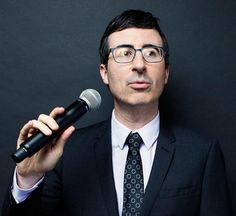 """""If you've got a problem and you want it fixed, call John Oliver."""