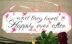 and they lived.with ribbon and lace ornemement Wedding Signs, Small Businesses, Keep It Cleaner, Ribbon, Hand Painted, Invitations, Group, Unique Jewelry, Amazing