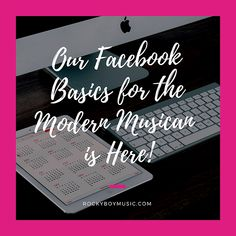 Our Facebook Basics for the Modern Musician is Here! | Twitter For Musicians | Rocky Boy