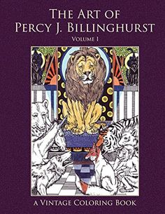 The Art of Percy J. Billinghurst Vintage Coloring Book, Volume 1 (Vintage Coloring Adult Coloring Books) by Heidi Berthiaume http://www.amazon.com/dp/1941766056/ref=cm_sw_r_pi_dp_rbkEwb1HVKAF7