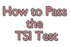 How to Pass the TSI Test: The Texas Success Initiative Assessment, or TSI Assessment, is a standardized test used to determine college readiness among test takers. The assessment will test your knowledge and skill in generic areas such as reading, writing, and mathematics.