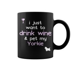 I just want to drink wine & pet my Yorkie #wine #dog #yorkie. Drinking And Smoking t-shirts,Drinking And Smoking sweatshirts, Drinking And Smoking hoodies,Drinking And Smoking v-necks,Drinking And Smoking tank top,Drinking And Smoking legging.