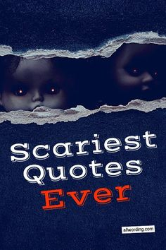 A list of the scariest quotes ever. Features creepy quotes from literature, movies, and perhaps the most frightening source of all, the Bible. Scary Movie Quotes, Creepy Quotes, Funny Quotes For Teens, Scary Movies, Halloween Captions, Halloween Quotes, Halloween Party, Halloween Ideas, Asylum Halloween