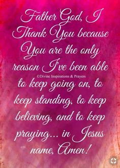 Amen I do no know where I would be without my Savior! Prayer Verses, Faith Prayer, God Prayer, Prayer Quotes, Faith In God, Bible Quotes, Qoutes, Night Prayer, Faith Quotes