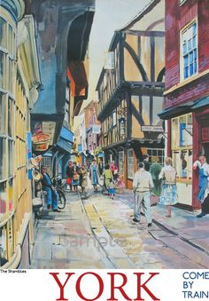York The Shambles Cobble Street England British Railways Small Metal Steel Sign Posters Uk, Train Posters, Railway Posters, Retro Poster, Poster Vintage, Vintage Travel Posters, York England, British Travel, National Railway Museum