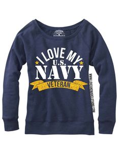 LOVEANDWARCLOTHING - I love my U.S. Navy Veteran Top, $26.95 (http://www.loveandwarclothing.com/i-love-my-u-s-navy-veteran-top/)