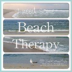 I need some Beach Therapy