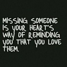 40 Love Quotes Of The Day To Cheer You Up When You're Missing Your Long-Distance Partner 40 beste Liebeszitate des Tages für Fernbeziehungen Missing Someone Quotes, Love Quotes For Her, Best Love Quotes, Cute Quotes, Great Quotes, Quote Of The Day, Inspirational Quotes, Quotes About Missing Him, Missing You Quotes For Him Distance