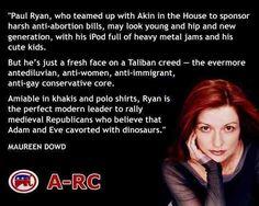 Maureen Dowd  Source: FB:Paul Ryan's Attack Against Women