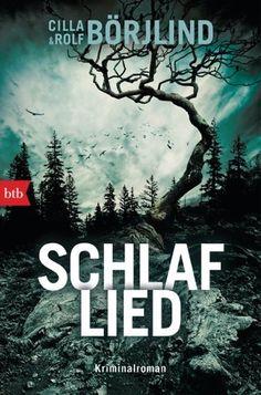 lenisvea's Bücherblog: Schlaflied von Cilla und Ralf Börjlind