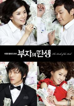 The Birth of the Rich, Uno de mis doramas favoritos!.