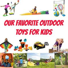 Our Favorite Outdoor Toys for Kids Outdoor Toys For Boys, Backyard Toys For Kids, Outdoor Activities For Toddlers, Infant Activities, Outdoor Play, Summer Activities, Hay Ride Ideas, Vans For Kids, Kites For Kids