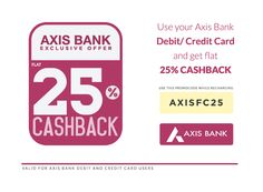 For 75/-(25% Off) 25% Cashback using Axis Bank Credit/Debit Card At Freecharge.