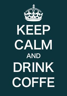 Because coffee solves everything!