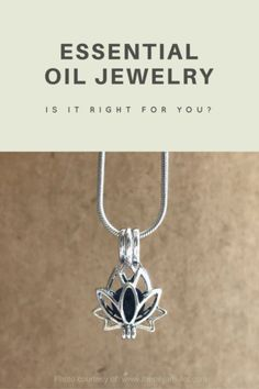 Thinking about using essential oil jewelry? Find our how it could benefit you here...