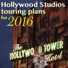 Hollywood Studios touring plans for 2016   FastPass+ suggestions and more!