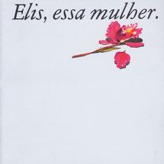 Elis Regina - Essa Mulher- O bêbado e a equilibrista - Ouça: http://ift.tt/2xLHOnL