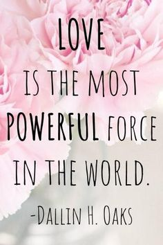 LDS Quotes about love