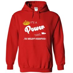 Its a Power Thing, You Wouldnt Understand !! tshirt, t  T Shirt, Hoodie, Sweatshirt