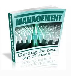 Management: Getting The Best Out of Others. Get this and 65 other books for free HERE: http://www.successfulpersonalgrowth.com/free-self-improvement-books/