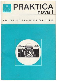 Praktica Nova 1 Camera Instructions by Dr R Charles, via Flickr
