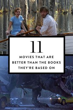 These 11 films are actually better than the books on which they're based. Pass the popcorn.