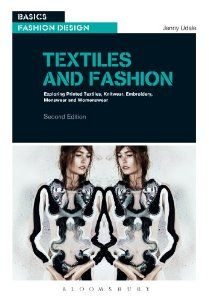 Textiles and Fashion: Exploring printed textiles, knitwear, embroidery, menswear and womenswear (Basics): Jenny Udale: 9782940496006: Amazon.com: Books
