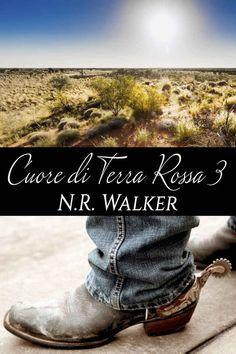 Cuore di terra rossa 3 eBook: N. R. Walker, Emanuela Graziani: Amazon.it: Kindle Store