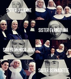"""THE NUNS OF NONNATUS HOUSE """"But to go her whole life without so much as a kiss!"""" """"You are speaking to a nun, Trixie.""""   Sister Bernadette. Call the Midwife"""