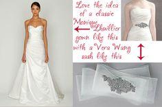 Not afraid to mix designers!  http://moniquelhuillier.com/  http://www.davidsbridal.com/Product_Crystal-Sash-VW370001_Accessories-Features-White-by-Vera-Wang?cm_sp_o=3AE%20vv%20ewyz%20dkzlt%20H05wybwEgwCjC-ggwllBybwlCjCe8NIiiiv