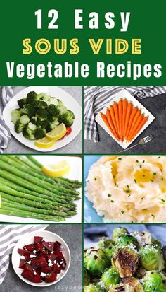 Find the perfect addition to your next dinner party with this list of easy sous vide vegetables! From sous vide broccoli to sous vide potatoes to sous vide mixed vegetables and more weve got something for everyone. Green Vegetable Recipes, Vegetable Prep, Green Bean Recipes, Vegetable Side Dishes, Sous Vide Vegetables, Mixed Vegetables, Veggies, Vegetable Prints, Sous Vide Cooking