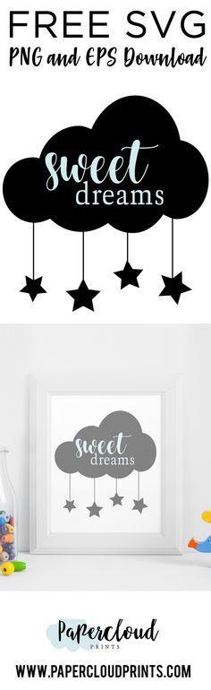 Free SVG Cut File Sweet Dreams