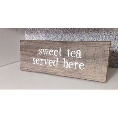 Sweet Tea Served Here Rustic Wood Sign by RaindropsOnRosesB, $20.00
