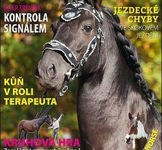 Září 2016 Paint Horse, Equestrian, Magazines, Horses, Animals, Journals, Animales, Animaux, Horseback Riding