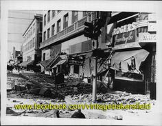 Bakersfield July 1952 Earthquake I was 7 months old