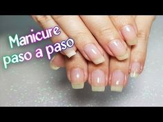 Nails Ivette - YouTube Manicure At Home, Gel Manicure, Organic Nails, Online Gratis, Makeup, Beauty, Youtube Youtube, Pasta, Tutorial Nails