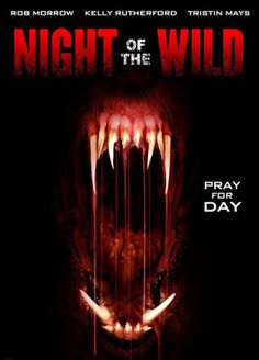 """A Southern Life in Scandalous Times: """"Night Of The Wild"""" Unleashes Killer Dogs On Syfy Tonight!"""