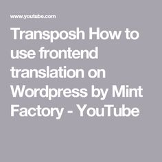 Transposh How to use frontend translation on Wordpress by Mint Factory - YouTube