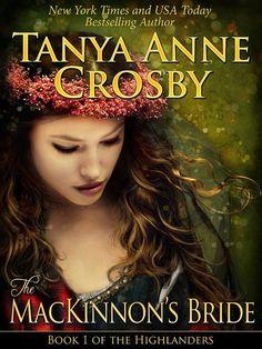 The MacKinnon's Bride (The Highlanders): Tanya Anne Crosby