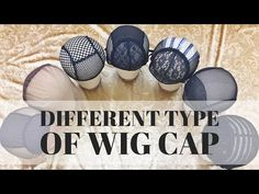 Different Type of Wig Cap Introduction - YouTube