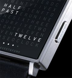 Show me your watch and I will tell you who you are. If it was Qlocktwo Watch I would be certain that I met an up-to-date geek. http://www.fantastisch.com/qlocktwo-watch-by-biegert-funk/