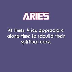 Aries: proud to say we need this in our life!! #feedoursoul