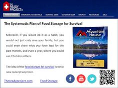 The Ready Project has a wide variety of emergency food storage products from freeze dried food and powdered drinks to first aid kits and survival products. www.thereadyproject.com     freeze dried food  http://www.bertsdesigns.com