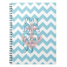 Ocean and Sky Chevron Notebook, I love to write when I'm on vacation and the beach is the perfect place to reflect.  Beach diary, I so want it!