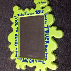 Dr. Seuss kids mirror. Totally kid safe. Mirror from IKEA, vinyl quote from etsy. Hang low on wall and move up as child grows. Great baby or birthday gift with Happy Birthday to You by Dr. Seuss.