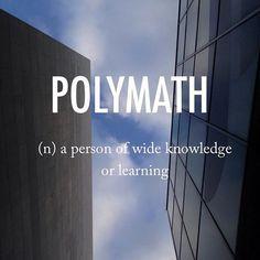 Polymath |ˈpɒlɪmaθ| early 17th century origin from Greek polumathēs 'having learned much', from polu- 'much' + the stem of manthanein 'learn' #beautifulwords #wordoftheday #cityscape #Seoul #Apgujeong